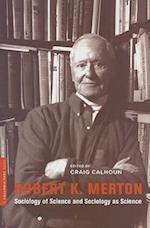 Robert K. Merton (Columbia / SSRC Book)