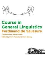 Course in General Linguistics af Wade Baskin, Perry Meisel, Haun Saussy