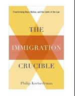 The Immigration Crucible