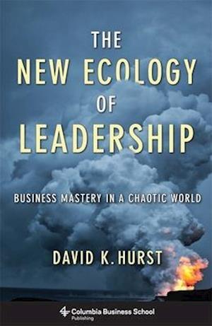 Bog, paperback The New Ecology of Leadership af David K Hurst