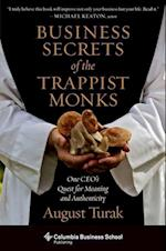 Business Secrets of the Trappist Monks (Columbia Business School Publishing)