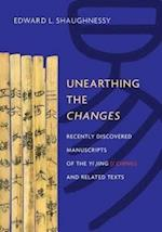 Unearthing the Changes (TRANSLATIONS FROM THE ASIAN CLASSICS)