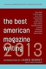 Best American Magazine Writing 2013 (BEST AMERICAN MAGAZINE WRITING)
