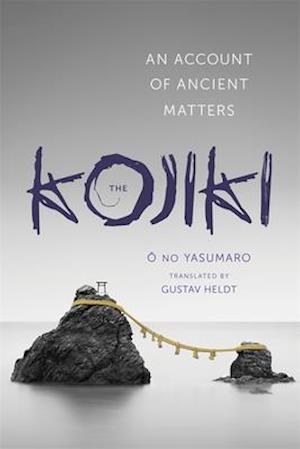 Bog, paperback The Kojiki af Gustav Heldt