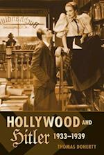 Hollywood and Hitler, 1933-1939 (Film and Culture Series)
