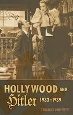 Hollywood and Hitler 1933-1939 (Film and Culture)