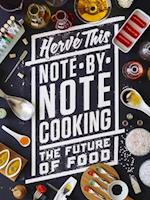Note-by-Note Cooking (Arts and Traditions of the Table: Perspectives on Culinary History)