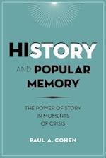 History and Popular Memory af Paul A. Cohen