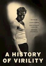 A History of Virility (European Perspectives)