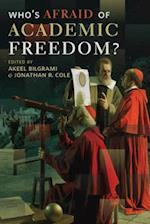 Who's Afraid of Academic Freedom?