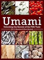 Umami (Arts & Traditions of the Table: Perspectives on Culinary History)