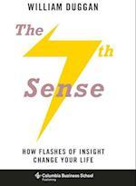 The Seventh Sense (Columbia Business School Publishing)