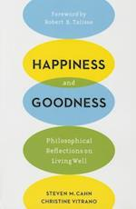 Happiness and Goodness af Steven M. Cahn