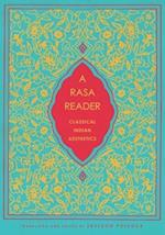A Rasa Reader (Historical Sourcebooks in Classical Indian Thought)
