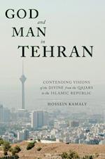 God and Man in Tehran
