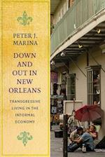 Down and Out in New Orleans (Studies in Transgression)