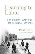 Learning to Labor (Legacy Editions)