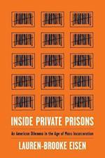 Inside Private Prisons