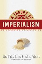 A Theory of Imperialism af Prabhat Patnaik, Utsa Patnaik