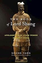 The Book of Lord Shang (TRANSLATIONS FROM THE ASIAN CLASSICS)