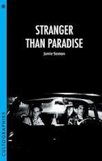 Stranger Than Paradise (Cultographies)