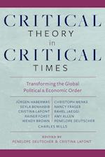 Critical Theory in Critical Times (New Directions in Critical Theory)