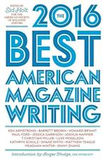 The Best American Magazine Writing 2016 (BEST AMERICAN MAGAZINE WRITING)