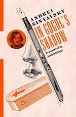 In Gogol's Shadow (Russian Library)