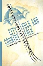 City Folk and Country Folk (Russian Library)