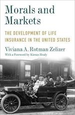 Morals and Markets (Legacy Editions)