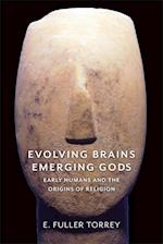 Evolving Brains, Emerging Gods