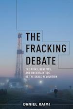 The Fracking Debate (Center on Global Energy Policy Series)