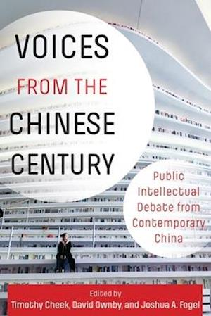 Voices from the Chinese Century