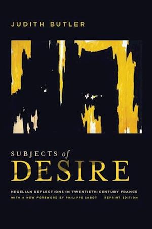 Subjects of Desire af Judith Butler
