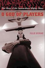O God of Players (Religion and American Culture)