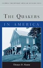 Quakers in America (Columbia Contemporary American Religion Series)