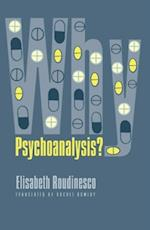 Why Psychoanalysis? af Elisabeth Roudinesco