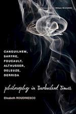 Philosophy in Turbulent Times af Elisabeth Roudinesco