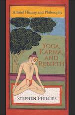 Yoga, Karma, and Rebirth af Stephen Phillips
