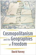 Cosmopolitanism and the Geographies of Freedom (WELLEK LIBRARY LECTURES)