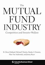 Mutual Fund Industry (Columbia Business School Publishing)