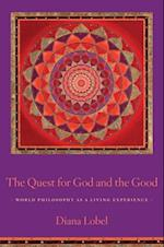 Quest for God and the Good