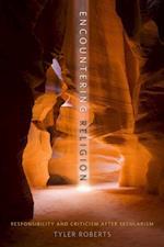 Encountering Religion af Tyler Roberts