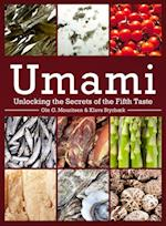 Umami (Arts and Traditions of the Table: Perspectives on Culinary History)