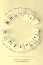 What Is a People? (New Directions in Critical Theory)