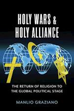 Holy Wars and Holy Alliance (Religion, Culture, and Public Life)