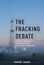 Fracking Debate (Center on Global Energy Policy Series)