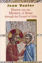Drawn into the Mystery of Jesus Through the Gospel of John af Jean Vanier