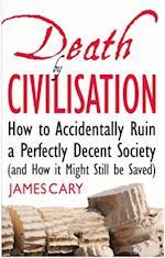 Death By Civilisation