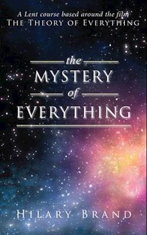 The Mystery of Everything